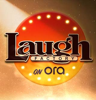 Laugh Factory. Only on Ora.TV